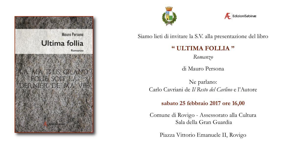 """Invito """"Ultima Follia""""_Mauro Persona_25febbraio 2017"""