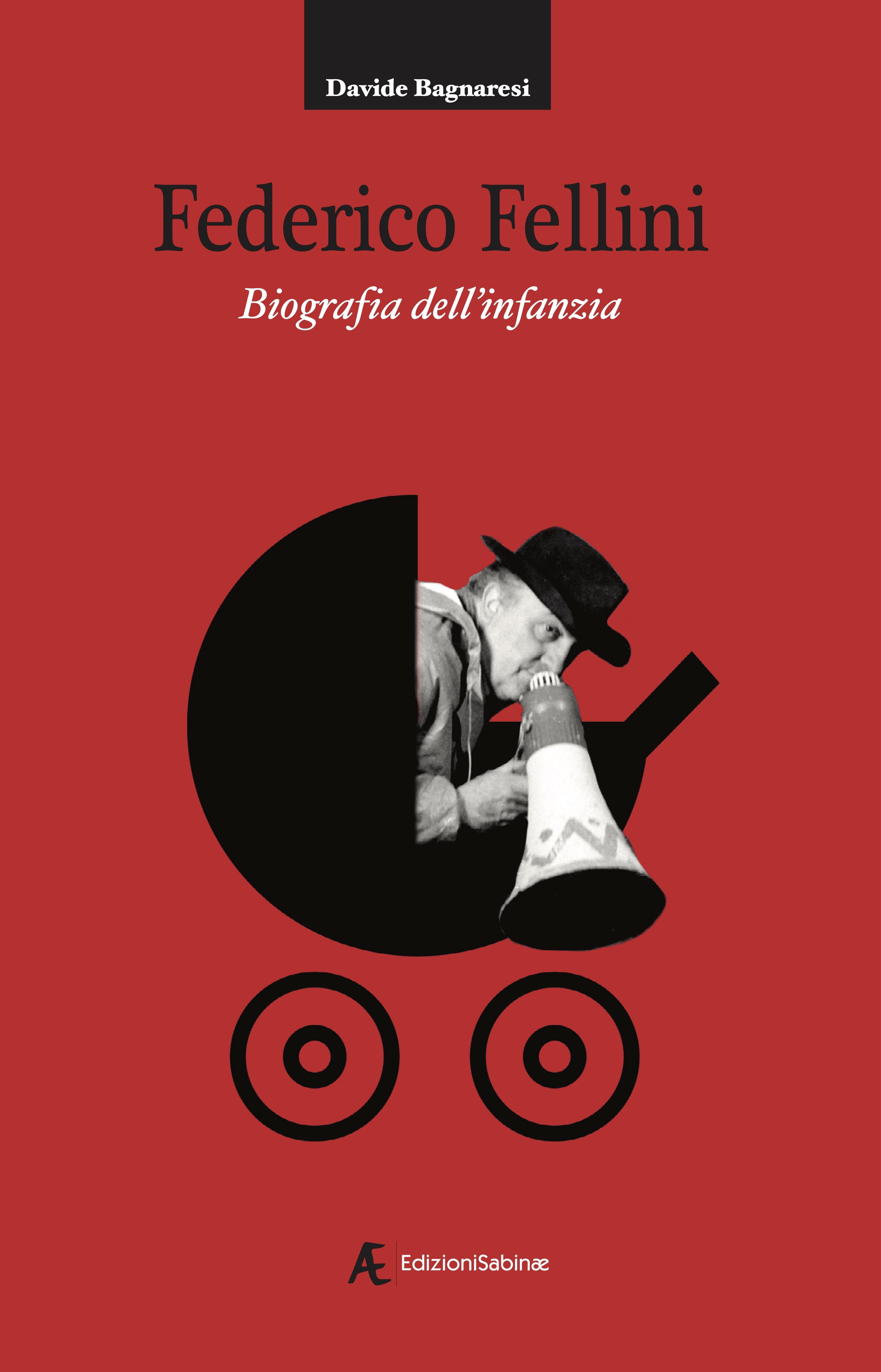 federico-fellini-biografia-dellinfanzia_davide-bagnaresi-2021